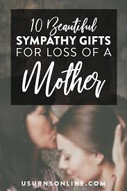 sympathy gifts for loss of mother
