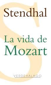 Amazon.com: La vida de Mozart (Spanish Edition) eBook: Stendhal,  Verdehalago, Editorial, Arrieta Munguía, Adriana: Kindle Store