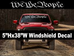 We The People Window Decal Graphic Sticker Car Truck Suv Windshield Usdm Q 2a Ebay
