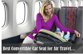 best convertible car seat for air