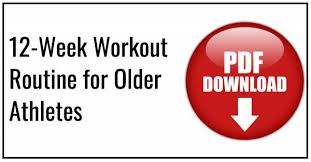 a 12 week workout routine for older