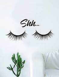 Amazon Com Shh Eyelashes Beautiful Design Decal Sticker Wall Vinyl Decor Art Eyebrows Make Up Cosmetics Beauty Salon Mua Lashes Home Kitchen