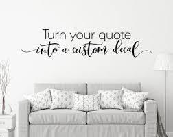 Custom Quote Decal Etsy