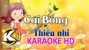 Karaoke Cái Bống Thiếu Nhi - Karaoke, Beat, Tải Về