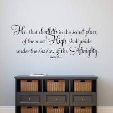 Amazon Com Byron Hoyle He That Dwelleth In The Secret Place Wall Decal Psalm 91 1 Wall Decal Bible Verse Vinyl Wall Decal Vinyl Lettering Religious Wall Art Home Kitchen