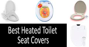 top 4 best heated toilet seat covers