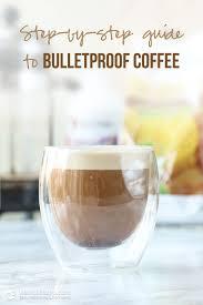 plete guide to bulletproof coffee