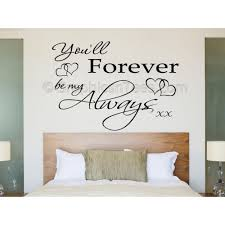 You Ll Forever Be My Always Bedroom Wall Sticker Romantic Love Quote