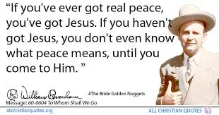 william marrion branham quote about jesus mean peace real