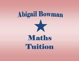 Abigail Bowman Maths Tuition - Tutor/Teacher | Facebook - 4 Photos