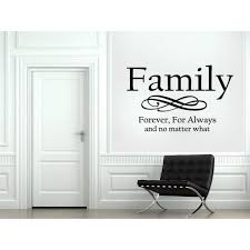 Shop Family Forever For Always No Matter What Statement Wall Art Sticker Decal Overstock 11465200