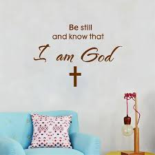 Free Shipping God Blessing Wall Decal Sticker Vinyl Art Religious Home Decor Be Still And Know That I Am God Q0261 Home Decor Wall Decals Stickersgod Bless Aliexpress