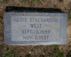 Addie J. (Stackhouse) West (1889-1937) | WikiTree FREE Family Tree