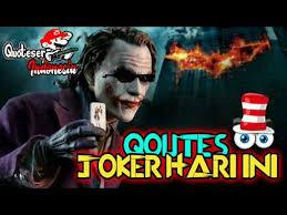 terbaru quotes joker berkelas versi lay lay lay