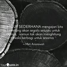 hidup sederhana mengaja quotes writings by meti arianawati