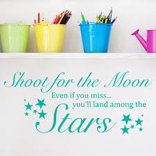 Shoot For The Moon Quote Wall Sticker Decal World Of Wall Stickers