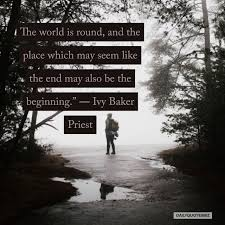 The world is round, and the place which may seem like the end may also be  the beginning - Ivy Ba… | Success principles, This or that questions,  Physical environment