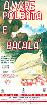 """Teatro """"Amore, polenta e bacalà"""" – Thiene 4 ottobre – Pro Loco Vicentine"""