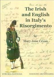 The Irish and English in Italy's Risorgimento - Mary Jane Cryan ...
