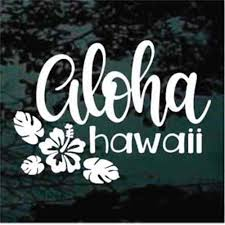 Aloha Hawaii Decal Stickers Decal Junky