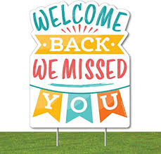 Amazon.com: Big Dot of Happiness Welcome Back - Outdoor Lawn Sign - We  Missed You Yard Sign - 1 Piece: Health & Personal Care