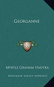 Amazon.fr - Georganne - Hadtka, Myrtle Graham - Livres