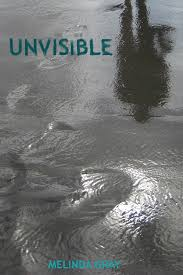 UNVISIBLE by Melinda Gray | Swoon Reads