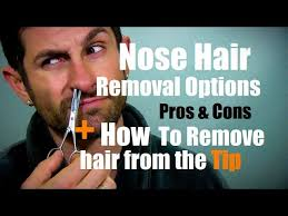 nose hair removal options pros cons