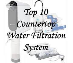 10 best countertop water filter system