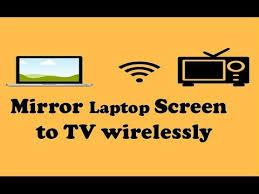 screen mirror laptop to tv wirelessly