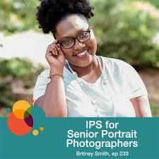 233: IPS for Senior Portraits - Britney Smith - Bokeh - The Photography  Podcast | Lyssna här | Poddtoppen.se