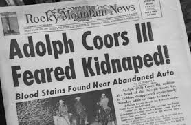 Adolph Coors Kidnapped | February 9, 1960 | History On This Day