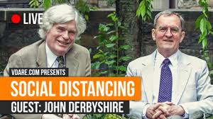 Social Distancing w/ John Derbyshire - LIVE 3PM Wednesday 5/13/2020