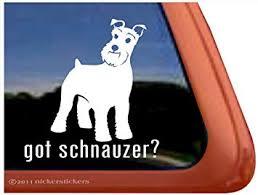 Amazon Com Got Schnauzer Dog Vinyl Window Decal Sticker Automotive