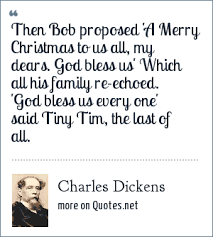 charles dickens then bob proposed a merry christmas to us all