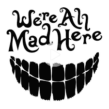 We Re All Mad Here Vinyl Decal Sticker For Car Truck Window Alice Hatter Wonder In 2020 Vinyl Decal Stickers Vinyl Decals Decals Stickers