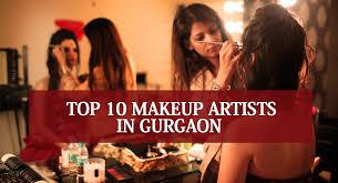 top 10 makeup artists in gurgaon best