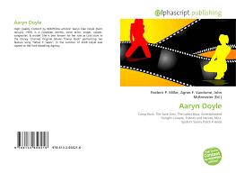 Aaryn Doyle, 978-613-2-65621-6, 6132656219 ,9786132656216