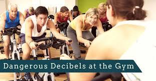 dangerous decibels at the gym custom