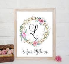 Custom Name Signs For Nursery L Letter Art Lillian Name Print Etsy Floral Nursery Decor Nursery Printables Floral Nursery