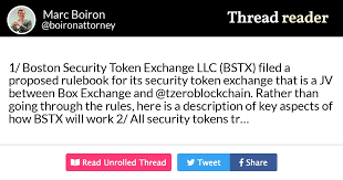 """Thread by @boironattorney: """"1/ Boston Security Token Exchange LLC (BSTX)  filed a proposed rulebook for its security token exchange that is a JV  between Box Exchange and […]"""""""