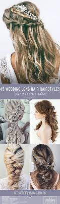 45 Our Favorite Wedding Hairstyles For Long Hair We Make A