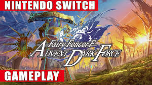 Fairy Fencer F Advent Dark Force Nintendo Switch Gameplay Youtube