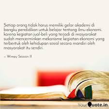 setiap orang tidak harus quotes writings by wimpy session