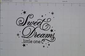 Vinyl Decal Sweet Dreams Little One 12 X 12 By Atlanticbeach On Etsy Vinyl Decals Etsy Little One