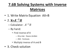 ppt 7 6b solving systems with inverse