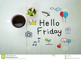 hello friday message a cup of coffee stock photo image of