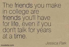 college friends college quotes college friends quotes