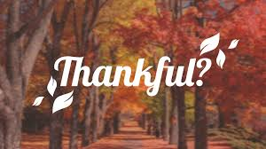 Thankful? Week 3 – WINCOG