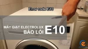 Sửa máy giặt Electrolux báo lỗi E10 - Quỳnh Electrolux - YouTube